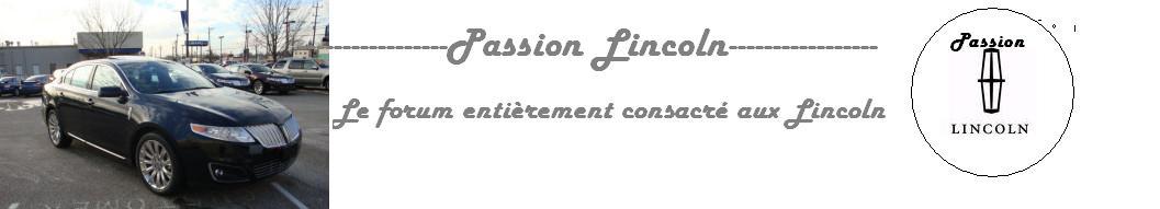 PASSION LINCOLN Index du Forum