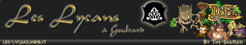 Les Lycans à Goultard Index du Forum