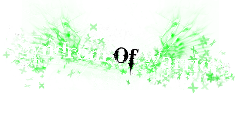 Syndrom Of Warriors Index du Forum