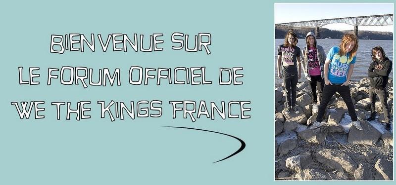 We The Kings France Index du Forum