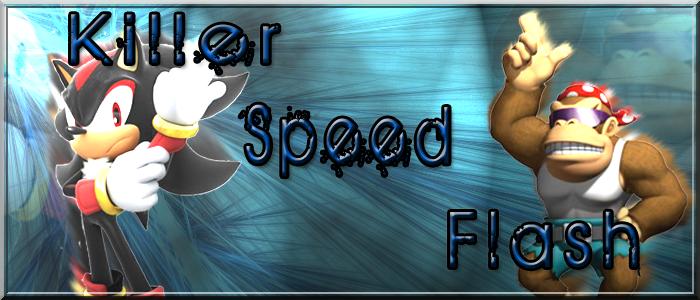 killer speed flash Index du Forum