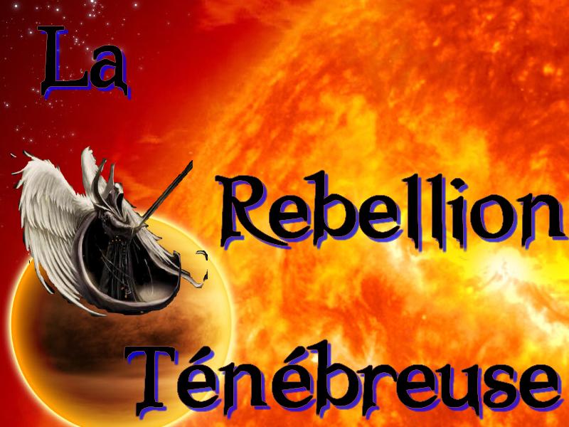 Forum de La Rebellion Index du Forum